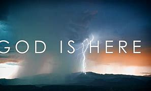 Image result for free pics of God is here