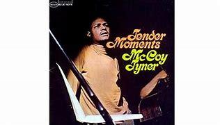 Image result for mccoy tyner tender moments tone poet