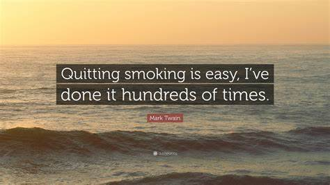 Mark Twain Quote: Stop Smoking: Overcoming addictions stockton middlesbrough