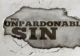 Image result for  unforgivable sin