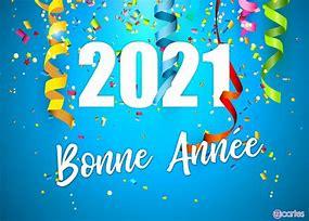 Résultat d'images pour bonne année 2021