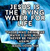 Image result for Jesus Water of Life