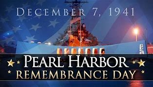 Image result for pearl harbor remembrance day