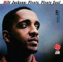 Image result for milt jackson plenty plenty soul