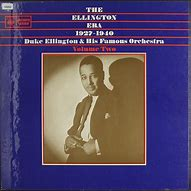 Image result for Duke Ellington the ellington era 1927-1940 volume 2