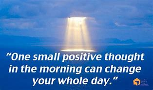 Image result for small positive thoughts images