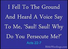 Image result for why do you persecute me in the bible