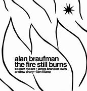 Image result for alan braufman the fire still burns