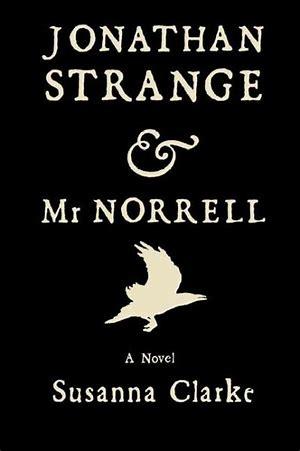 Image result for  Jonathan Strange & Mr Norrell by Susanna Clarke