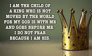 Image result for free pictures of you are the child of the king