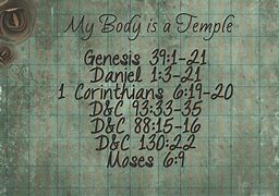 Image result for My Body Is Like a Temple
