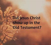 Image result for preincarnate appearances of christ in the bible