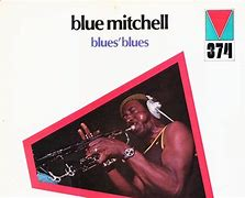 Image result for blue mitchell blues's blues