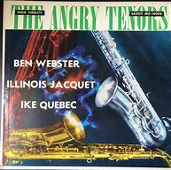 Image result for webser quebec jacquet The angry Tenors savoy