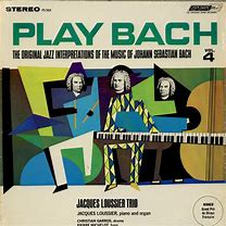 Image result for Jacques Loussier trio plays bach volume 4