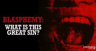 Image result for blasphemy