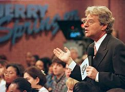Image result for The Jerry Springer Show TV
