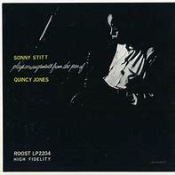 Image result for Sonny state plays Qunicy jones arrangements