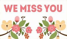 Image result for we miss you clipart