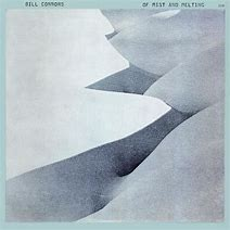 Image result for bill connors of mist and melting