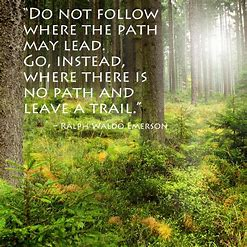 Image result for do not follow where the path may lead thoreau