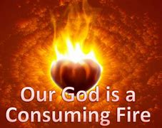 Image result for free pics for god is a ocnsuming fire