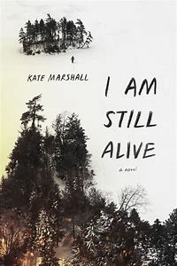 Image result for i am still alive kate book cover