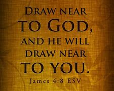 Image result for free pics of  draw closer to God