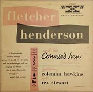 Image result for Fletcher henderson and his connie's inn orchestra with coleman hawkins X