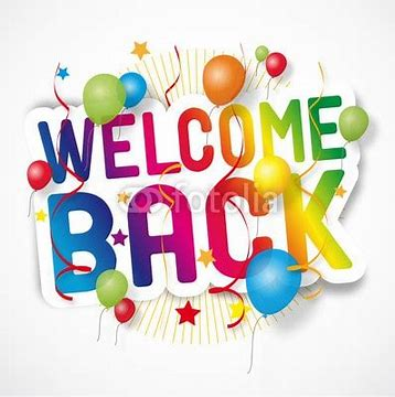 Image result for welcome back image
