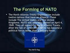 Image result for 1949 - Twelve nations signed a treaty to create The North Atlantic Treaty Organization (NATO).