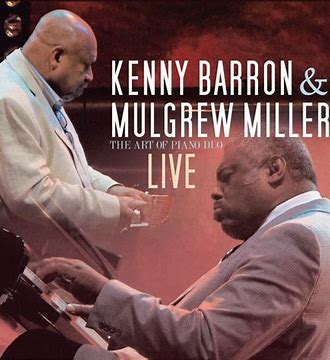 Image result for Kenny Barron and Mulgrew Miller art of duo
