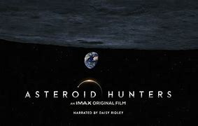 Image result for asteroid hunters imax