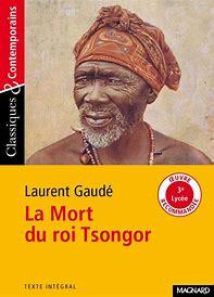 Résultat d'images pour La Mort du roi Tsongor de Laurent Gaudé