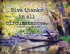 Image result for free pics of give thanks in all circumstances