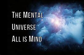 Risultato immagine per mental universe