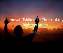 Image result for the lord our rightousness