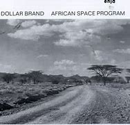 Image result for dollar brand african space program
