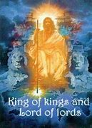 Image result for Jesus christ king of kings lord of lords