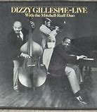 Image result for Dizzy gillespie live with mitchell ruff duo