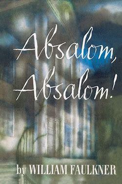 Image result for images faulkner absalom absalom