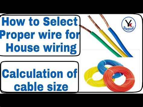 how to select proper wire for house wiring calculation