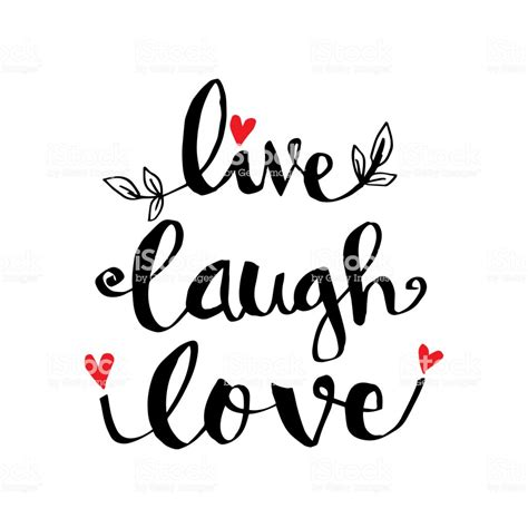 live laugh love hand lettering motivational quote stock
