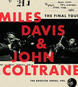 Image result for miles davis and john coltrane the final tour