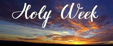 Image result for Holy Week Greetings