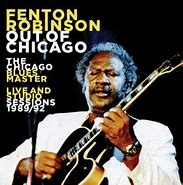 Image result for Fenton Robinson Out of chicago JSP
