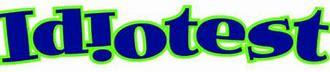 Image result for idiot test logo