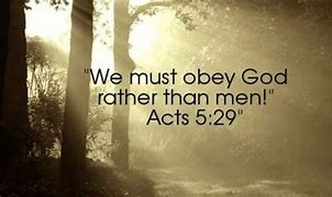 Image result for Poster We Must Obey God Rather than Men