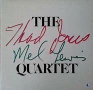 Image result for Thad Jones Mel Lewis Quartet artists house