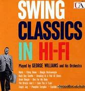 Image result for george williams swing classsics in stereo